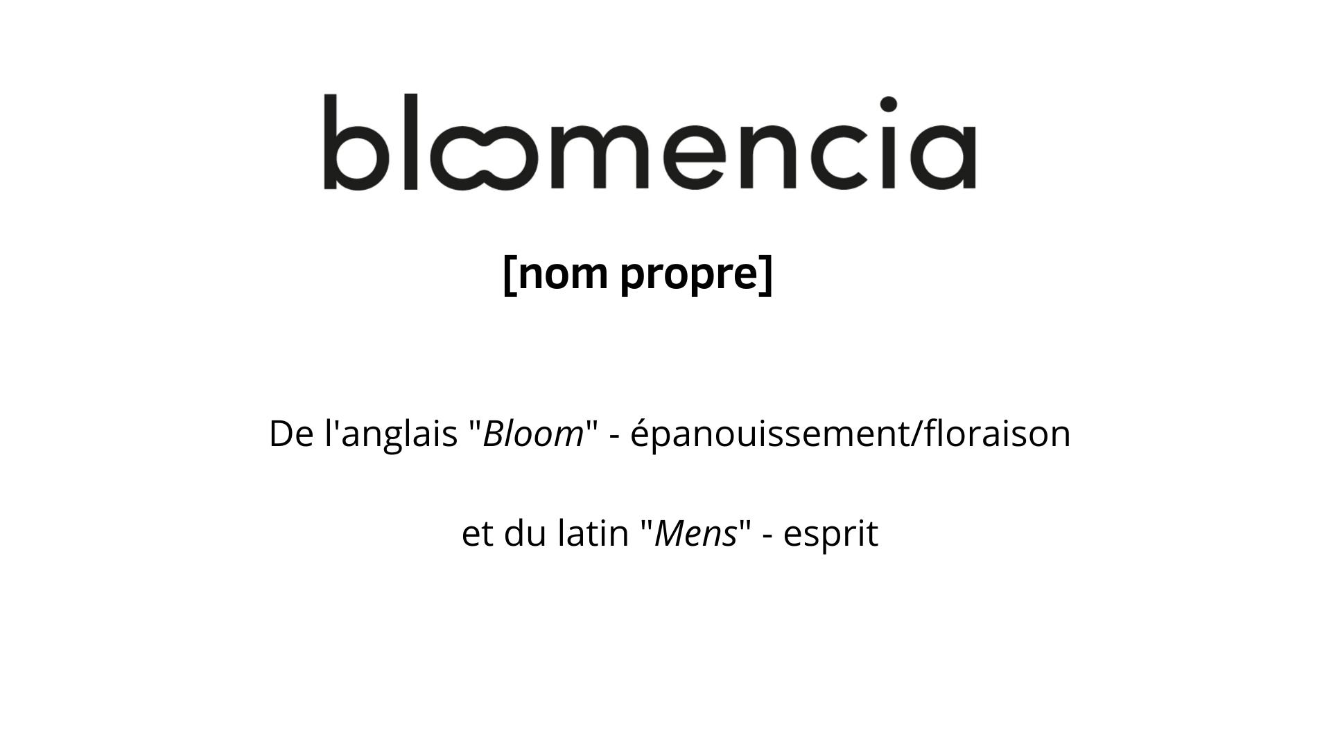 bloomencia definition